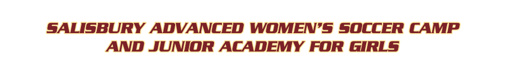 Salisbury Advanced Women's Soccer Camp